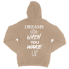 Dreams Die When You Wake Up Hoodie / Tan