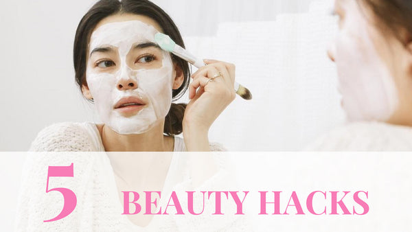 5 Best Beauty Hacks Anyone Can Do to Indulge at Home
