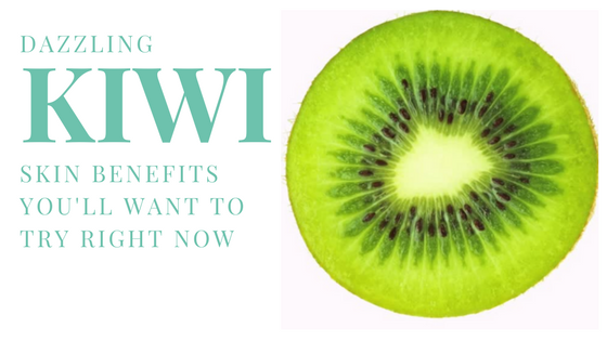 Dazzling Kiwi Skin Benefits You'll Want to Try Right Now