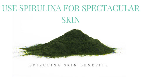 Spirulina Skin Benefits