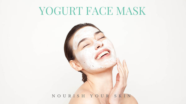 Why Yogurt Face Masks Make You Look Amazing