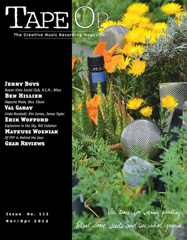 Tape Op Magazine - Issue No. 112 (Mar/Apr 2016)