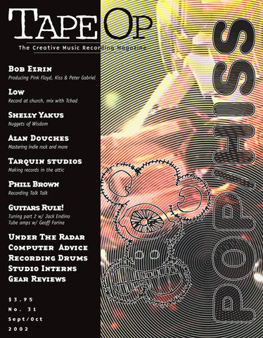 Tape Op Magazine - Issue No. 31 (Sep/Oct 2002)