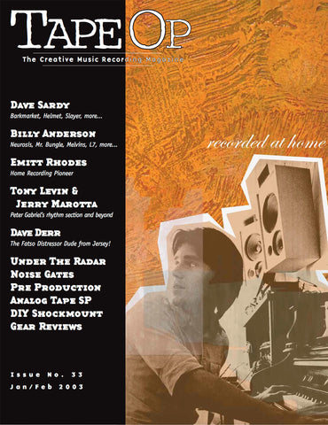 Tape Op Magazine - Issue No. 33 (Jan/Feb 2003)