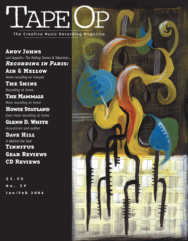 Tape Op Magazine - Issue No. 39 (Jan/Feb 2004)