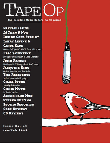 Tape Op Magazine - Issue No. 45 (Jan/Feb 2005)