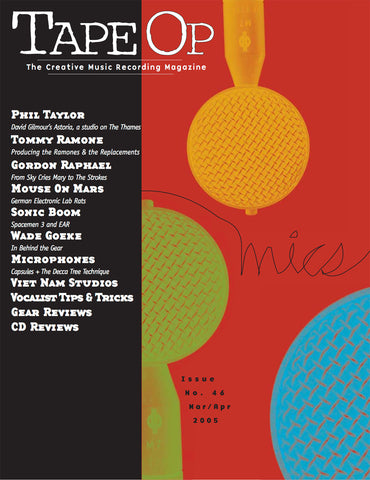 Tape Op Magazine - Issue No. 46 (Mar/Apr 2005)