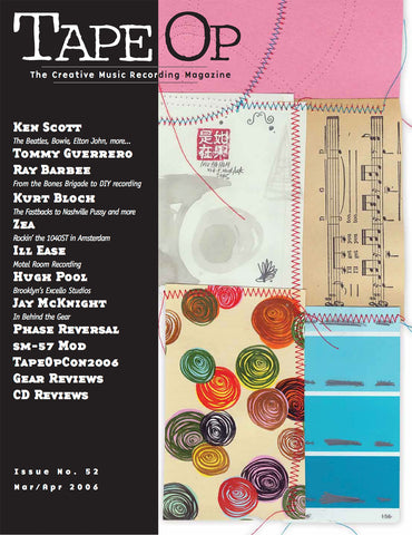 Tape Op Magazine - Issue No. 52 (Mar/Apr 2006)
