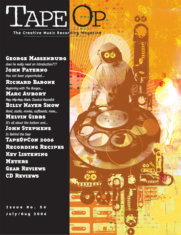 Tape Op Magazine - Issue No. 54 (Jul/Aug 2006)