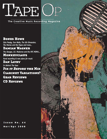 Tape Op Magazine - Issue No. 64 (Mar/Apr 2008)