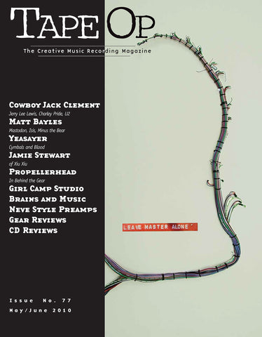 Tape Op Magazine - Issue No. 77 (May/Jun 2010)