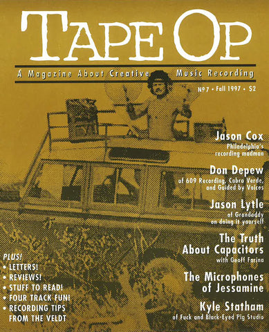 Tape Op Magazine - Issue No. 7 (Winter 1997)
