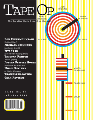 Tape Op Magazine - Issue No. 84 (Jul/Aug 2011)