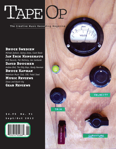 Tape Op Magazine - Issue No. 91 (Sep/Oct 2012)