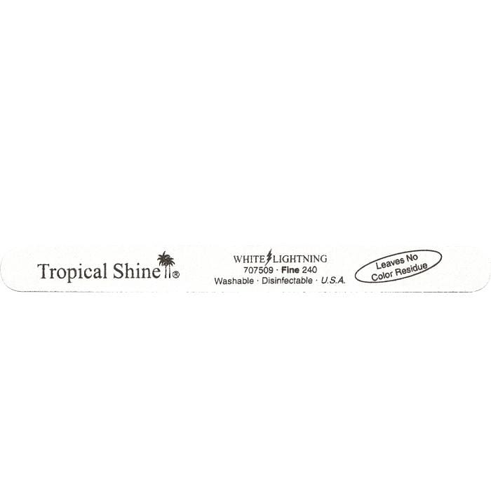 TROPICAL SHINE White Lightening File - Fine - 240 Grit