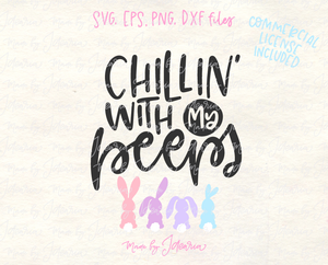Chillin with my Peeps Svg File