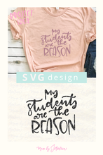 My Students are the Reason Svg