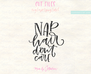 Nap Hair Don't Care Svg File