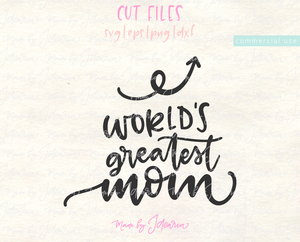 World's Greatest Mom Svg File