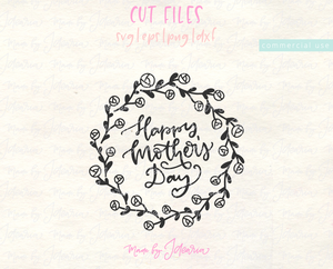 Happy Mother's Day Svg File