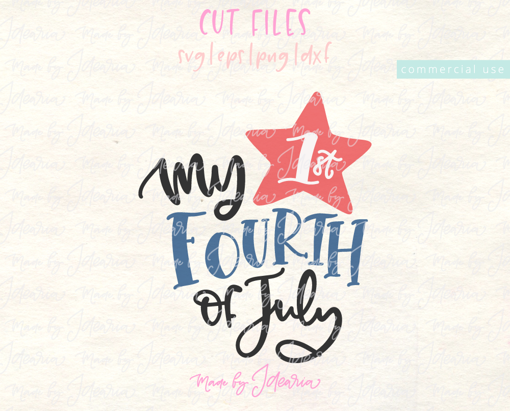 My First 4th Of July Svg