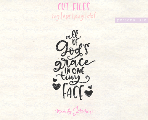 All of God's Grace in One Tiny Face Svg File