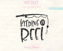Keeping it Reel Svg