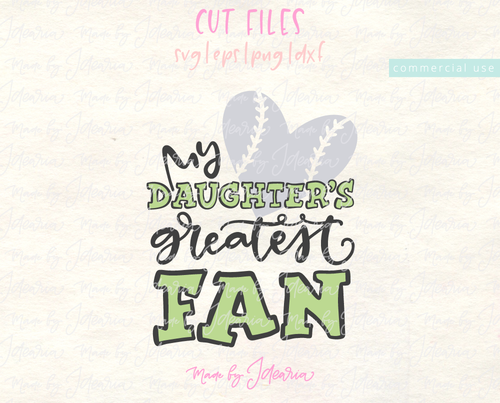 My Daughter's Greatest Fan Softball Svg