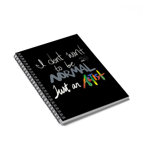 Just An Artist Spiral Notebook - Ruled Line
