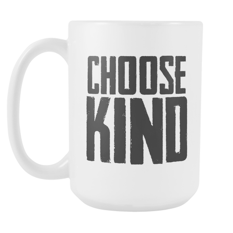 Choose Kind Mug Large