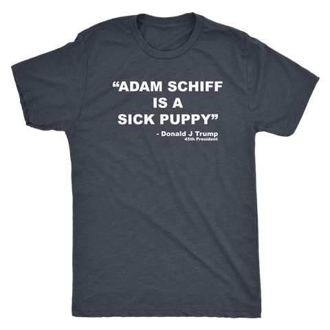 Adam Schiff is a sick puppy quote Donald Trump