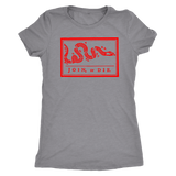 Join or Die Women's Tri Blend