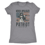 Never Apologize For Being A Patriot