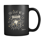You Light Me Up Mug