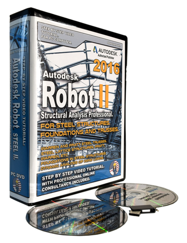 Autodesk Robot 2016 Tutorial. Steel. Level II