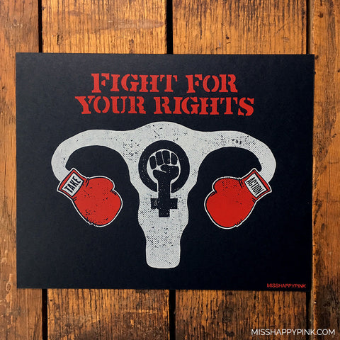 Fight for Your Rights Print
