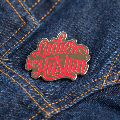 Ladies be Hustlin' Pin Red