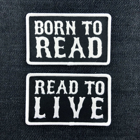 Born to Read & Read to Live: Patches