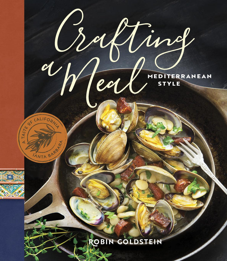 Robin Goldsteins Cook Books - Crafting A Meal Mediterranean Style