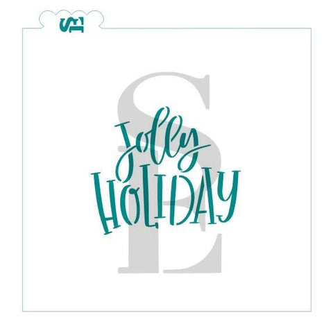 Jolly Holiday Sentiment Digital Design Cookie Stencil