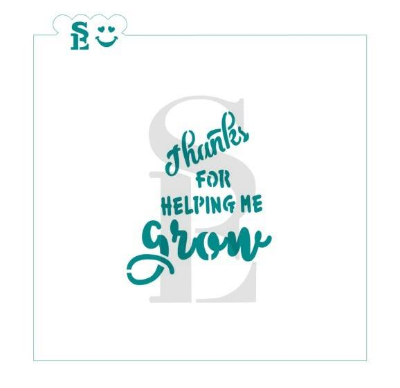 thanks for helping me grow stencil for cookies cakes culinary