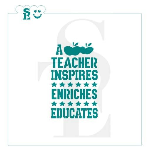A Teacher Inspires, Enriches, Educates Stencil for Cookies, Cakes & Culinary