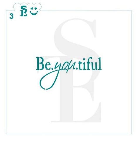 Be YOU tiful Stencil #3 for Cookies, Cakes & Culinary