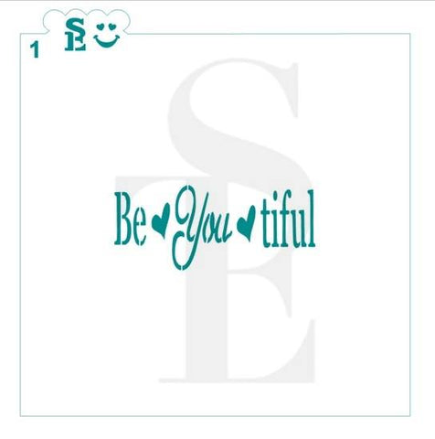 Be YOU tiful Stencil #1 for Cookies, Cakes & Culinary