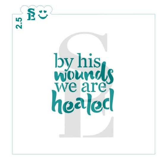 By His Wounds We Are Healed Stencil for Cookies, Cakes & Culinary