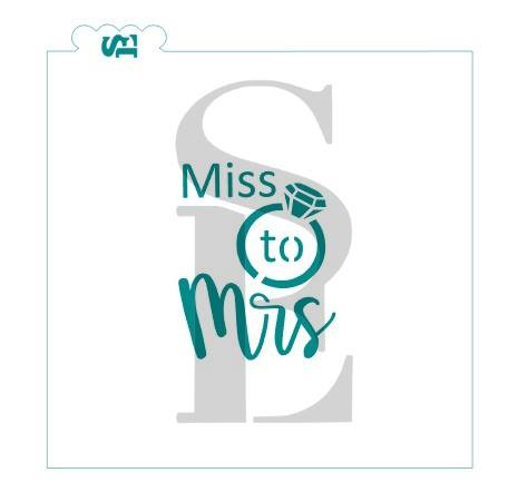 Miss to Mrs #2 Stencil for Cookies, Cakes & Culinary