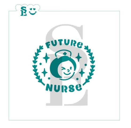 Nurse, Future Nurse, One & Two-Step Stencil for Cookies, Cakes & Culinary