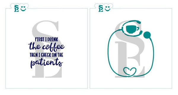 Nurse, First Coffee, One & Two-Step Stencil for Cookies, Cakes & Culinary