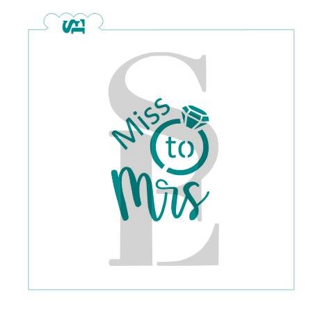 Miss to Mrs #3 Stencil for Cookies, Cakes & Culinary