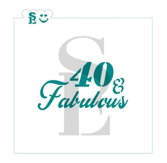 40 & Fabulous Sentiment Stencil for Cookies, Cakes & Culinary